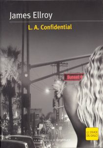 James Ellroy L.A. Confidential - 1990